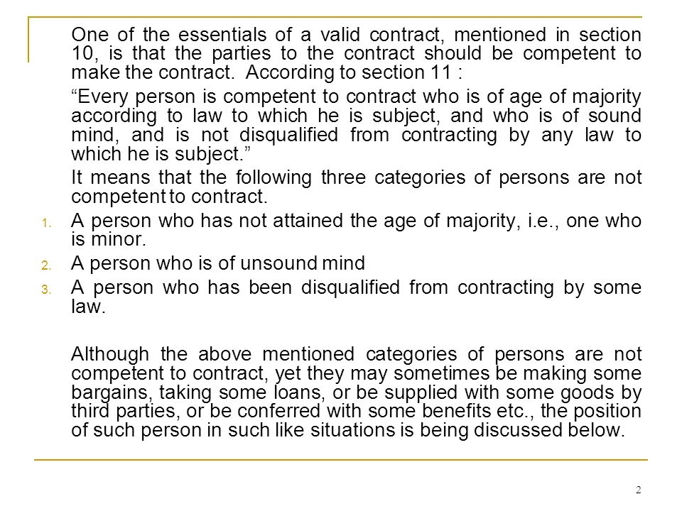 43 Soundness of mind is required only at the time of making a contract.