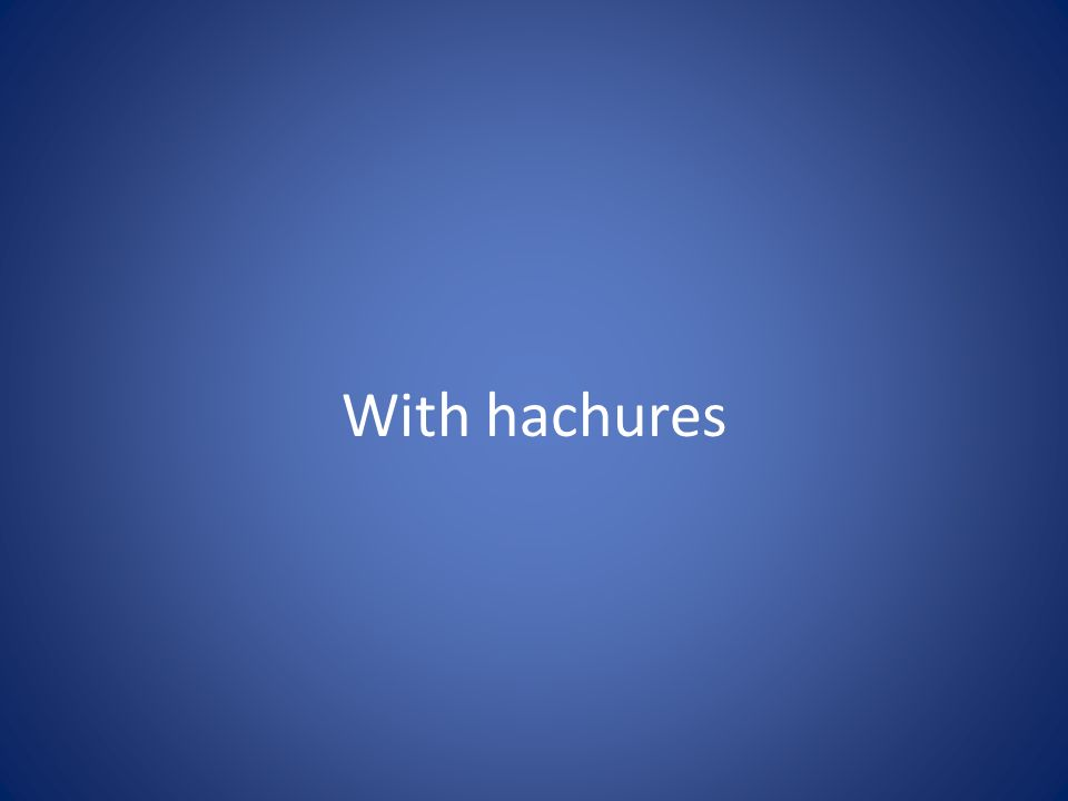 With hachures