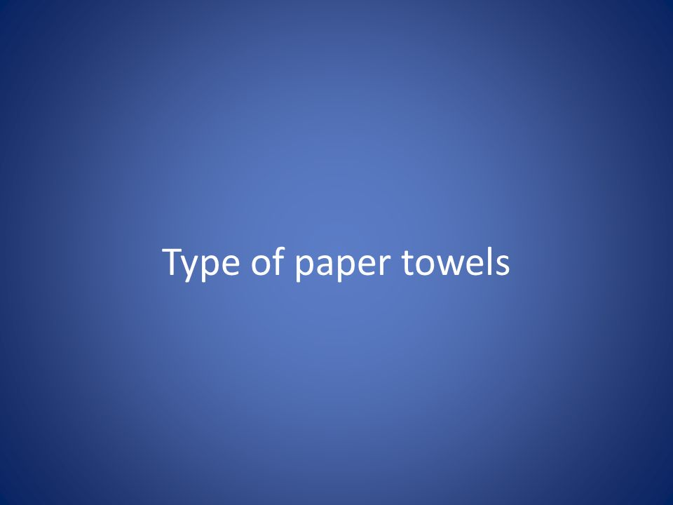 Type of paper towels
