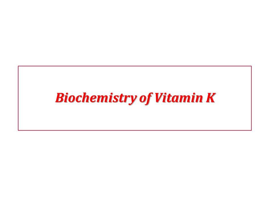Biochemistry of Vitamin K