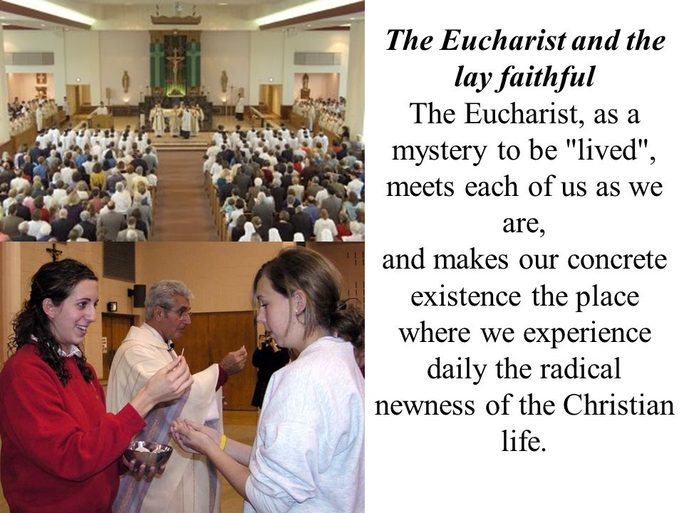 The Eucharist, as a mystery to be