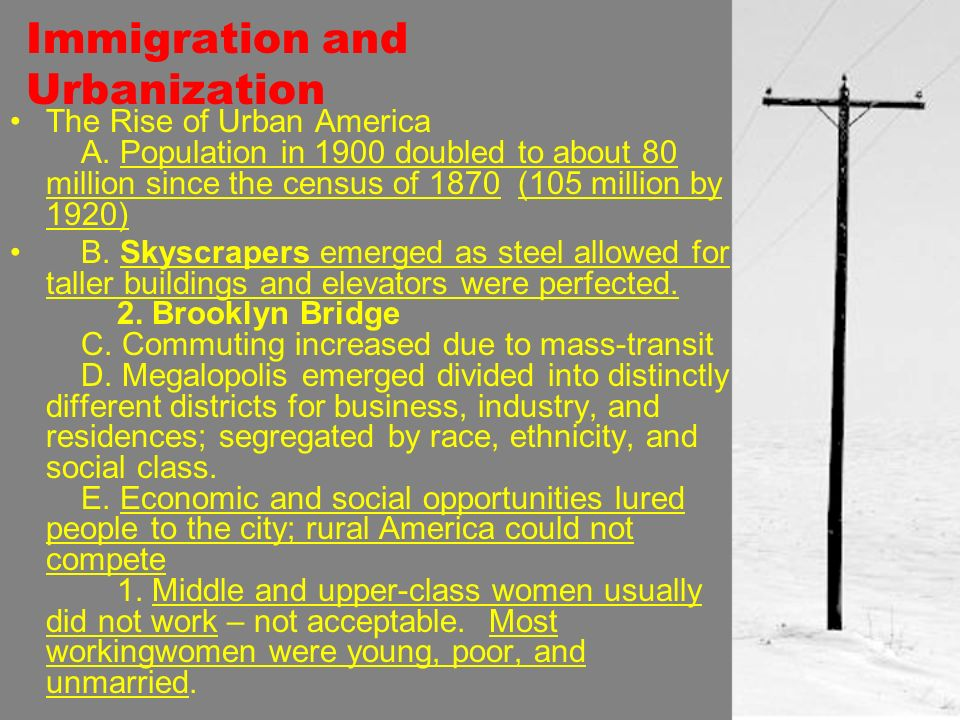 Immigration and Urbanization The Rise of Urban America A.