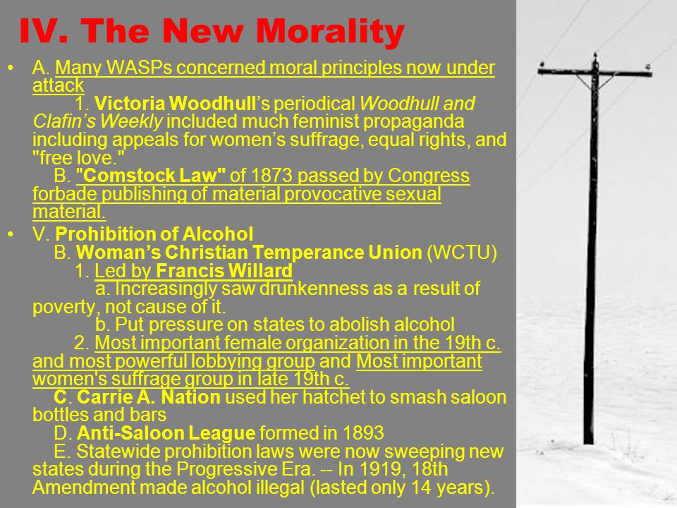 IV. The New Morality A. Many WASPs concerned moral principles now under attack 1.