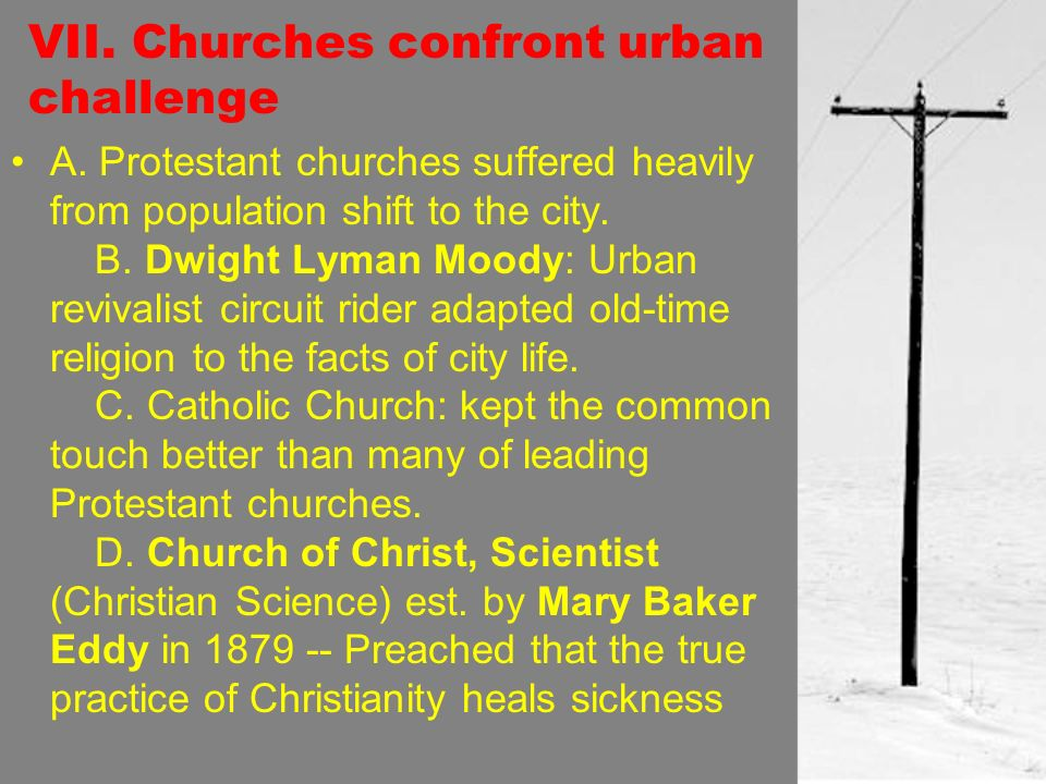 VII. Churches confront urban challenge A.