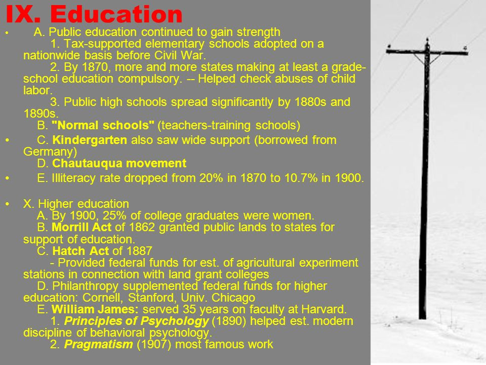 IX. Education A. Public education continued to gain strength 1.