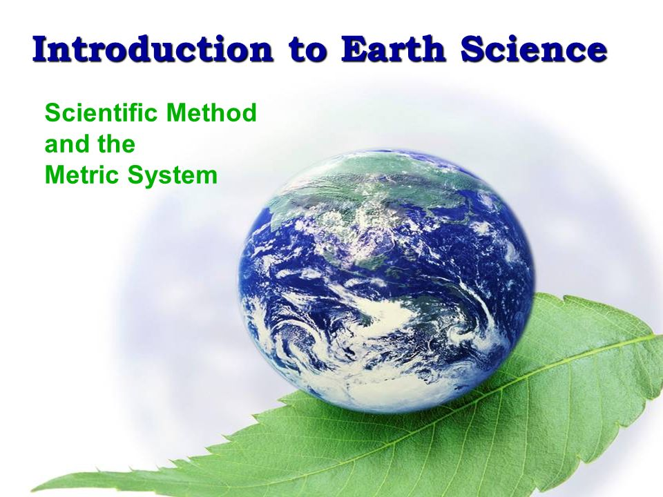 The Nature of Science The goal of science is to understand the world around us Special methods help to determine truths about nature