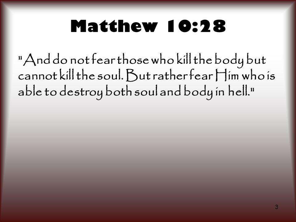 3 Matthew 10:28
