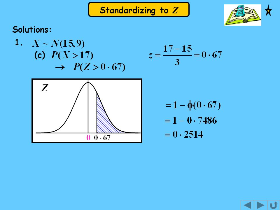 Standardizing to Z Solutions: 1. (c)