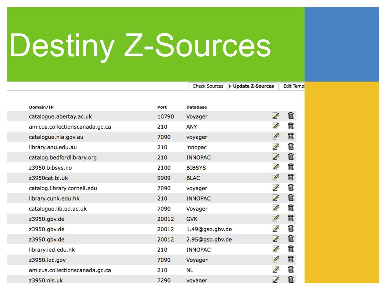 Destiny Z-Sources