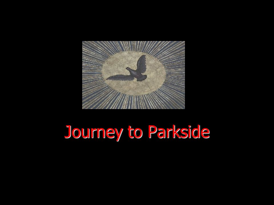 Journey to Parkside