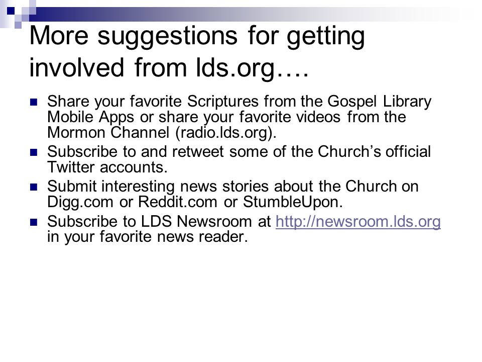 More suggestions for getting involved from lds.org….