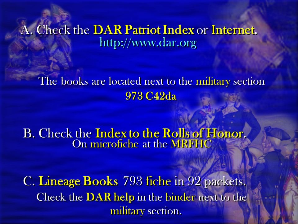 A.Check the DAR Patriot Index or Internet.