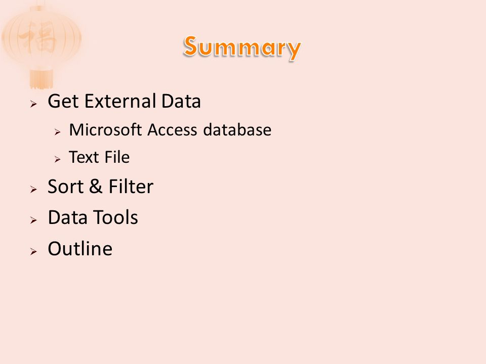 Get External Data Microsoft Access database Text File Sort & Filter Data Tools Outline