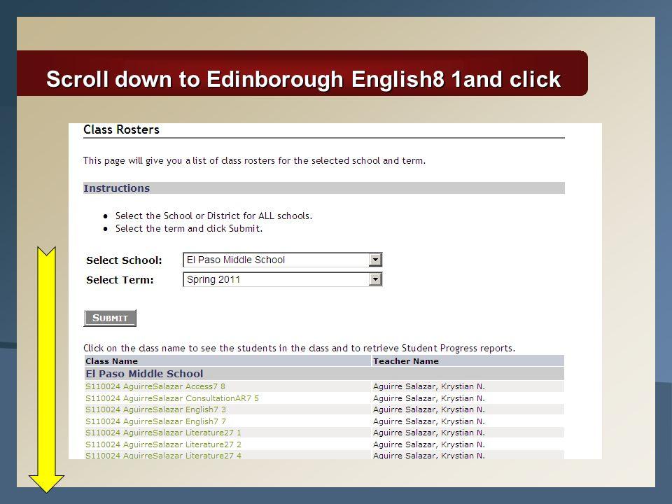 Scroll down to Edinborough English8 1and click