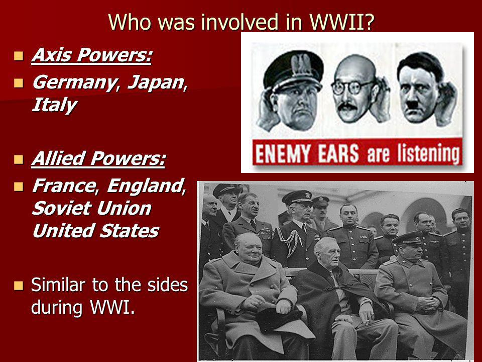 Who was involved in WWII.