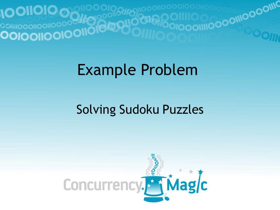 Example Problem Solving Sudoku Puzzles
