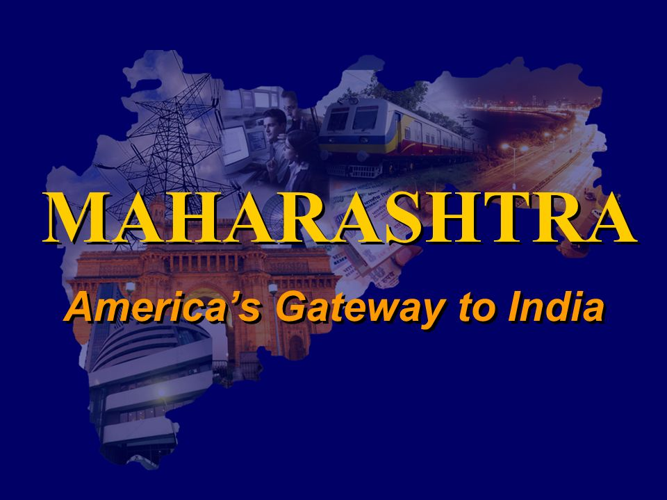 Americas Gateway to India MAHARASHTRA