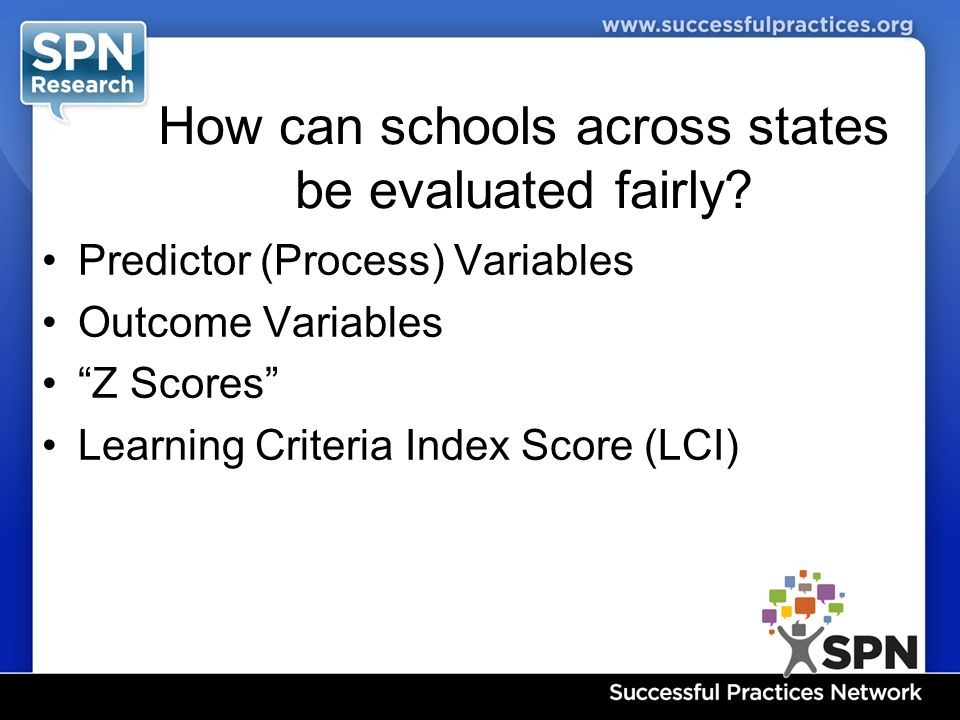 How can schools across states be evaluated fairly.