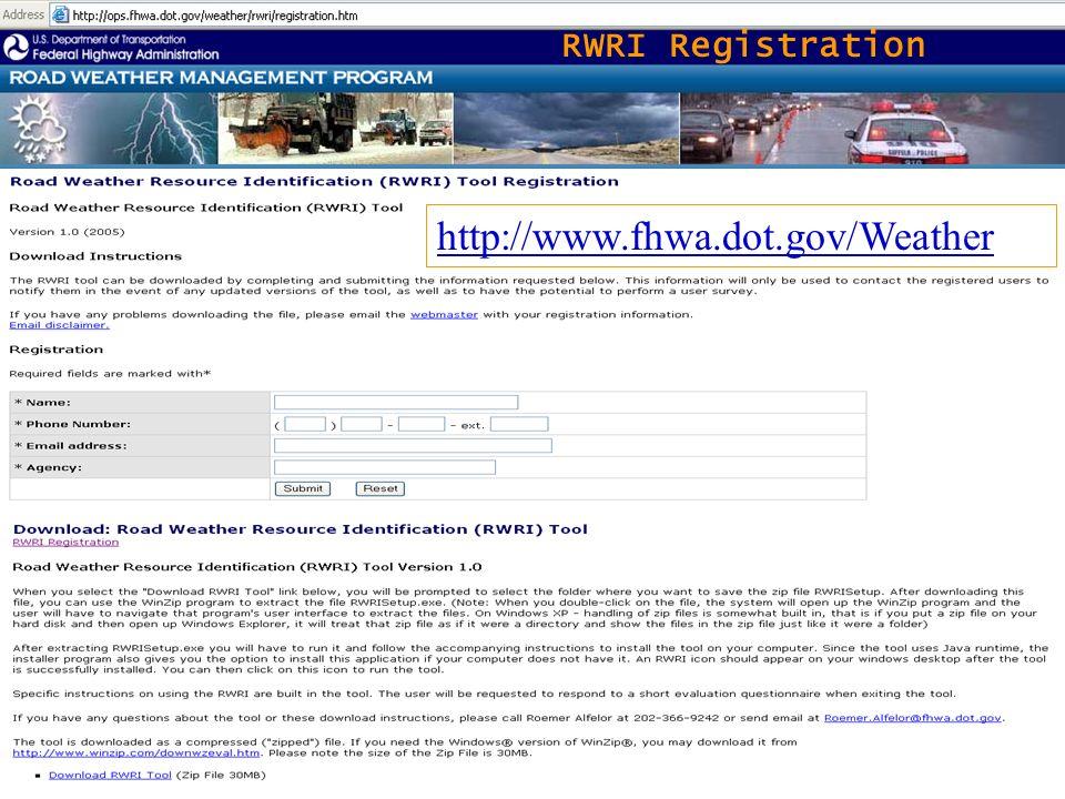 7 RWRI Registration http://www.fhwa.dot.gov/Weather