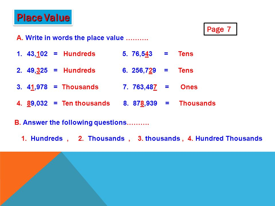WHAT IS THE VALUE OF THE UNDERLINED DIGIT? 7 4 3, 9 8 2 One