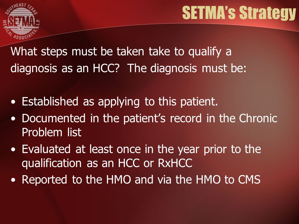 SETMAs Strategy What steps must be taken take to qualify a diagnosis as an HCC.