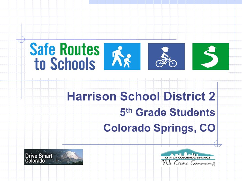 Harrison School District 2 5 th Grade Students Colorado Springs, CO