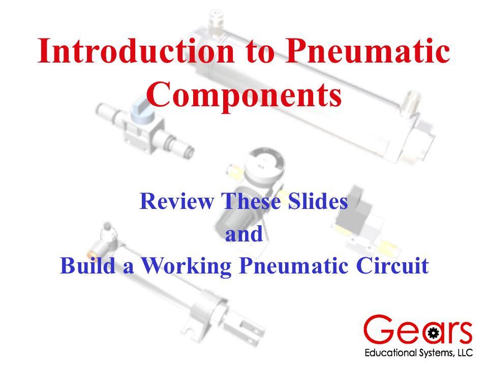 Pneumatic Component Connections Build It Test It Use It