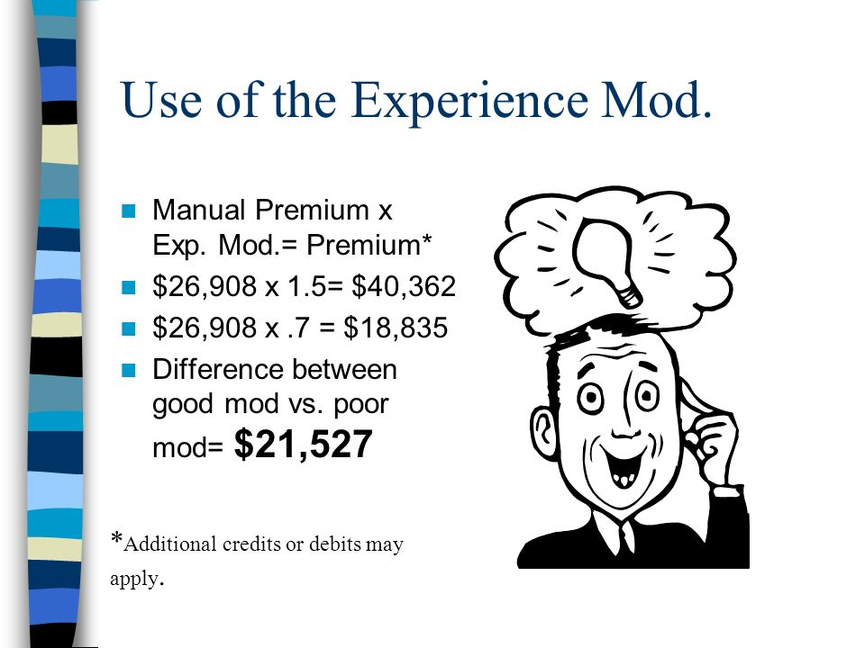Use of the Experience Mod. Manual Premium x Exp.