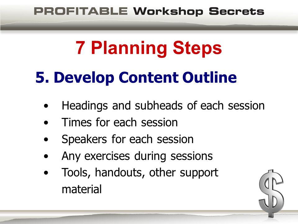 7 Planning Steps 5.
