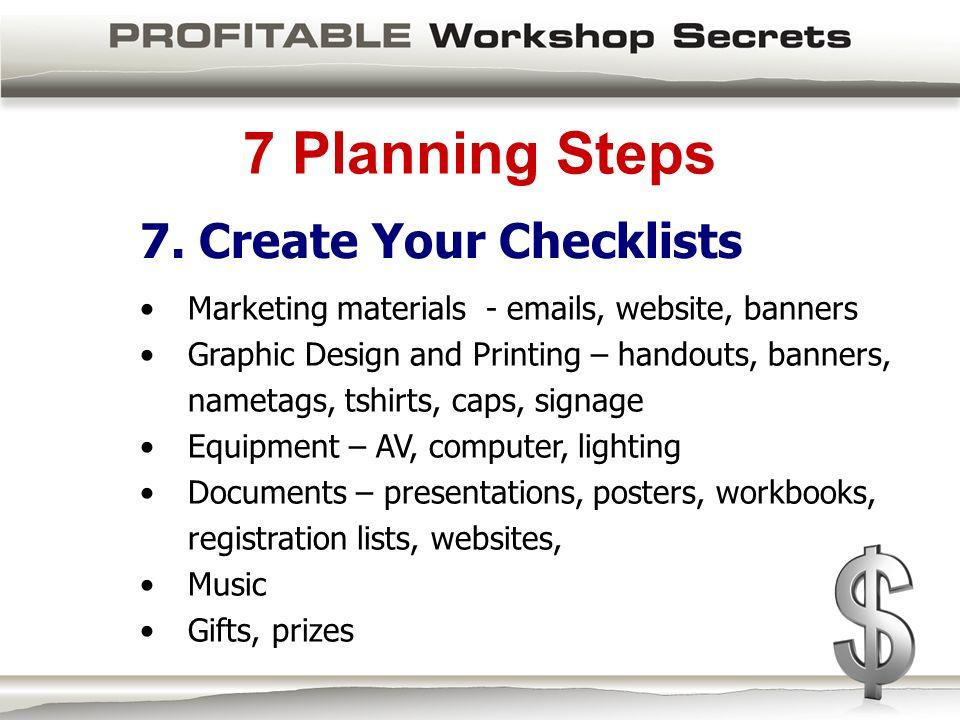 7 Planning Steps 7.