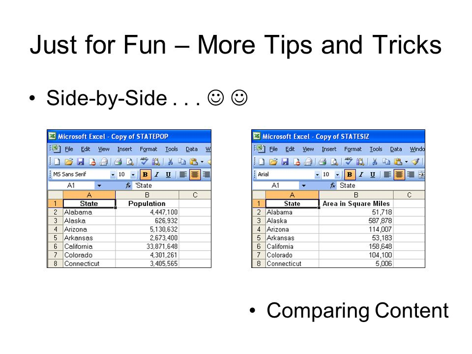 Just for Fun – More Tips and Tricks Side-by-Side... Comparing Content