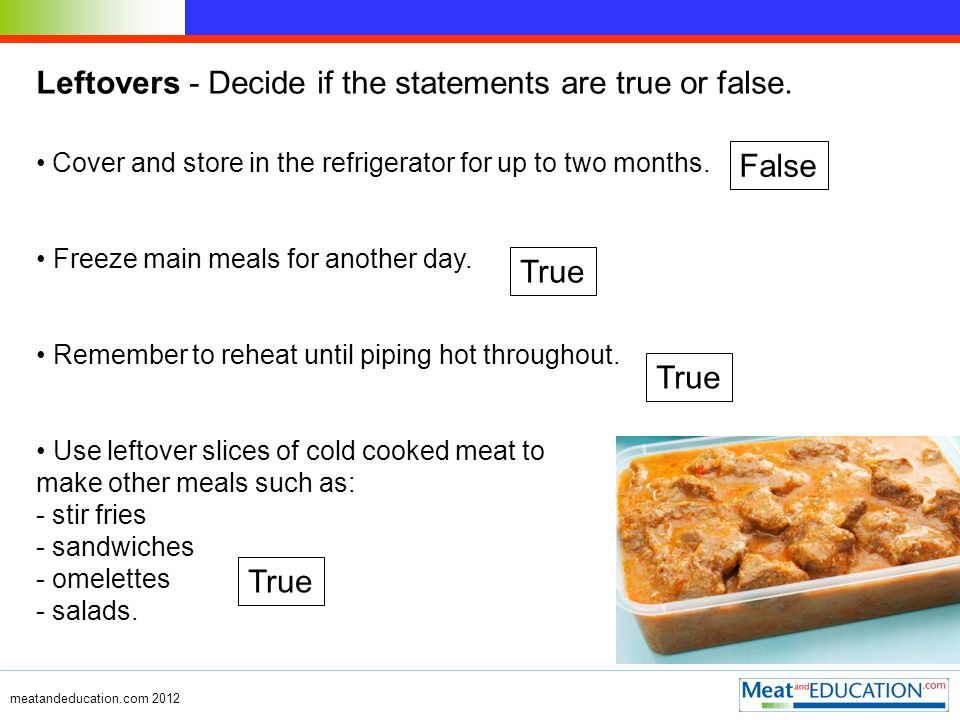Leftovers - Decide if the statements are true or false.