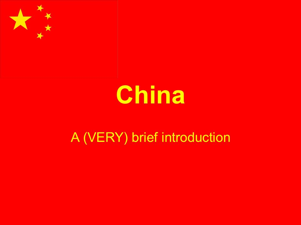 China A (VERY) brief introduction