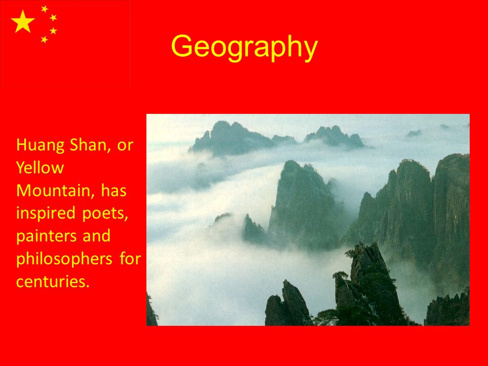 Geography Huang Shan, or Yellow Mountain, has inspired poets, painters and philosophers for centuries.