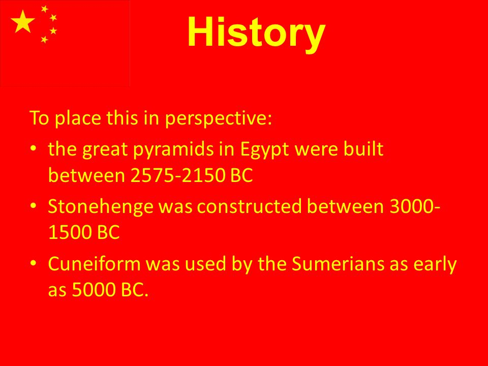 History To place this in perspective: the great pyramids in Egypt were built between 2575-2150 BC Stonehenge was constructed between 3000- 1500 BC Cun
