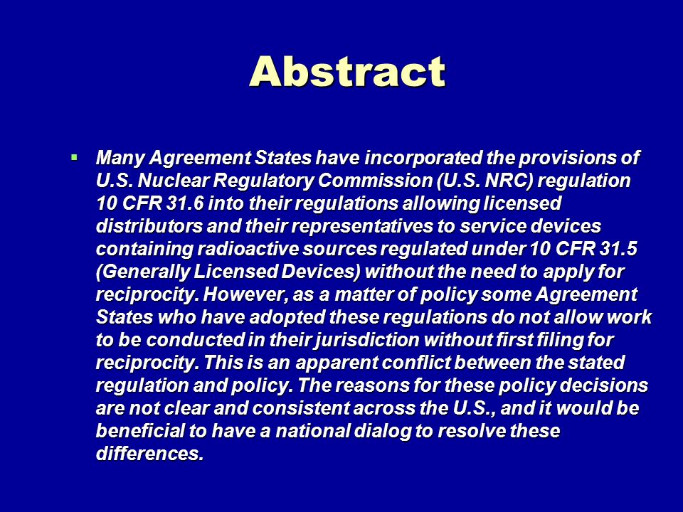 Abstract Many Agreement States have incorporated the provisions of U.S.