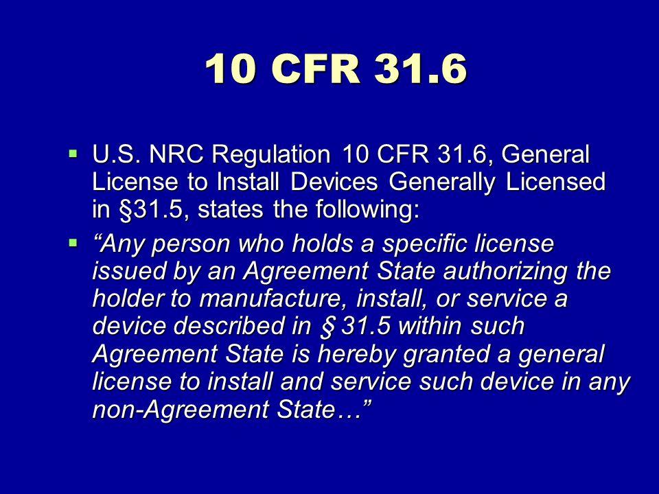 10 CFR 31.6 U.S.