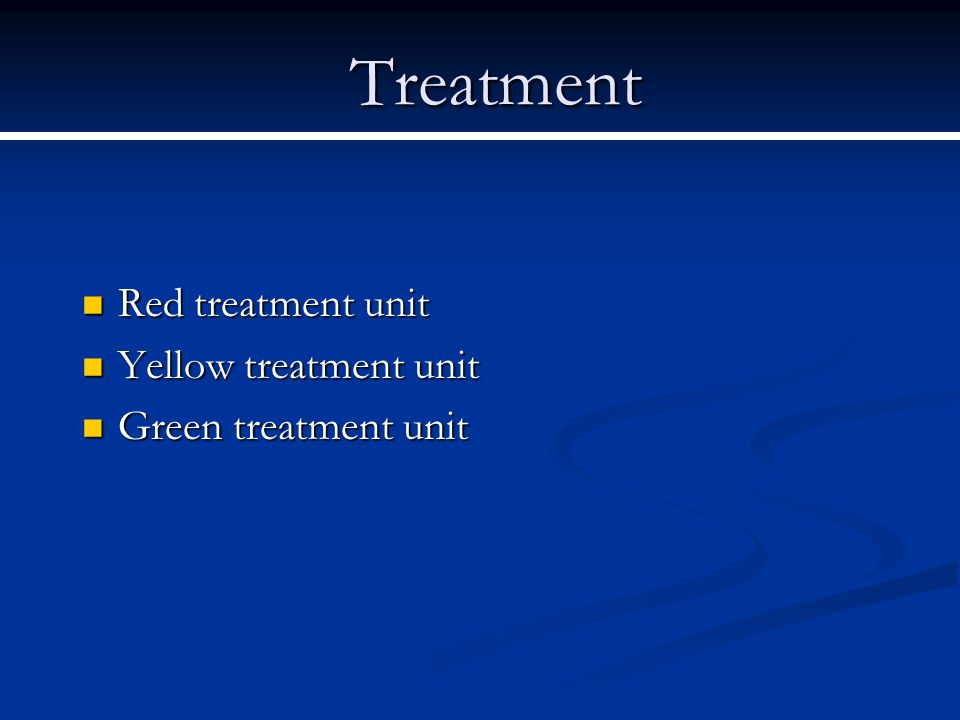 Treatment Red treatment unit Red treatment unit Yellow treatment unit Yellow treatment unit Green treatment unit Green treatment unit
