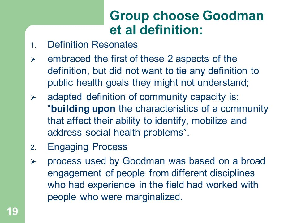 19 Group choose Goodman et al definition: 1.