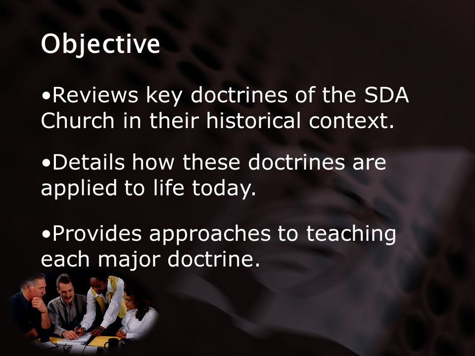 Objective Details how these doctrines are applied to life today.