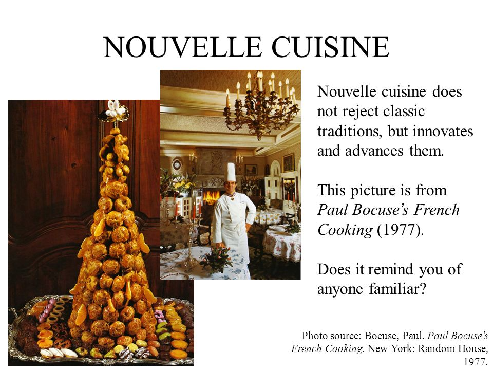 MODERN HAUTE CUISINE Breaking boundaries of ethnicity/nationality Development of new techniques New styles of service Cooking as advocacy, or as a political act Creating new supply chains The chef as a star The advent of the Celebrity Chef, restaurants are secondary