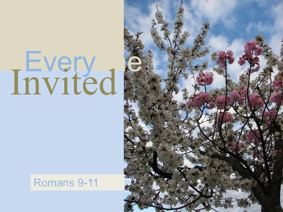 Everyone Invited Romans 9-11
