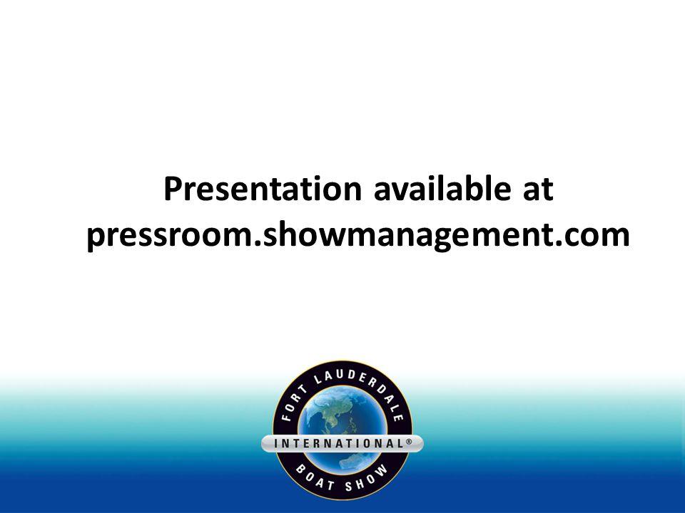 Presentation available at pressroom.showmanagement.com