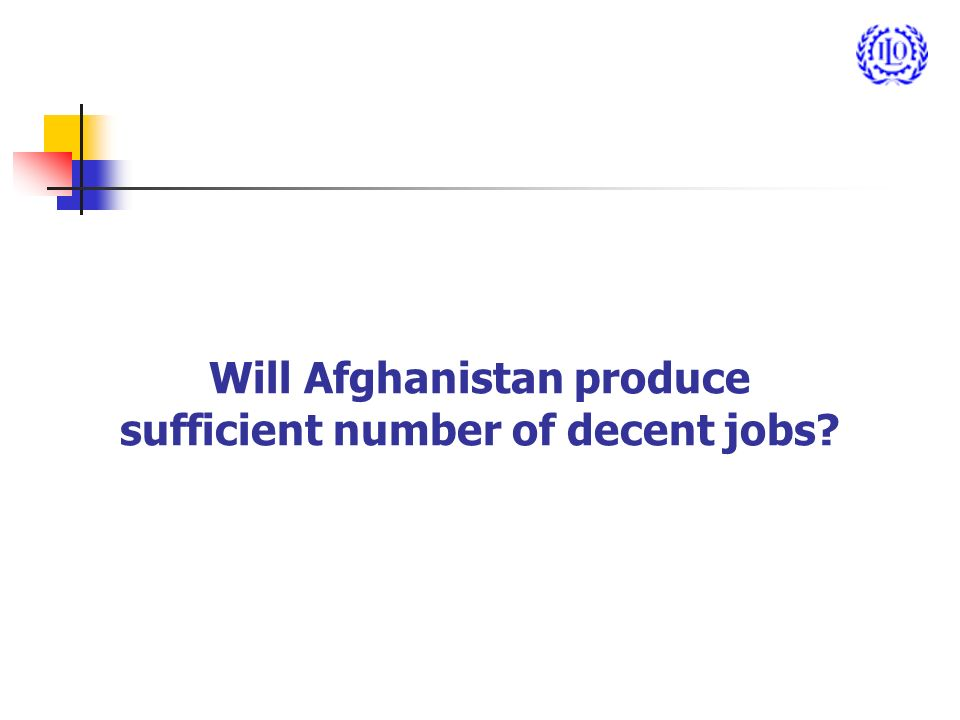Will Afghanistan produce sufficient number of decent jobs