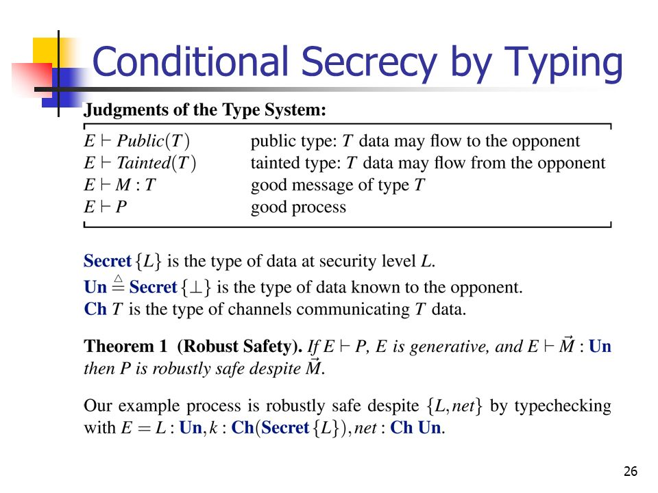 26 Conditional Secrecy by Typing