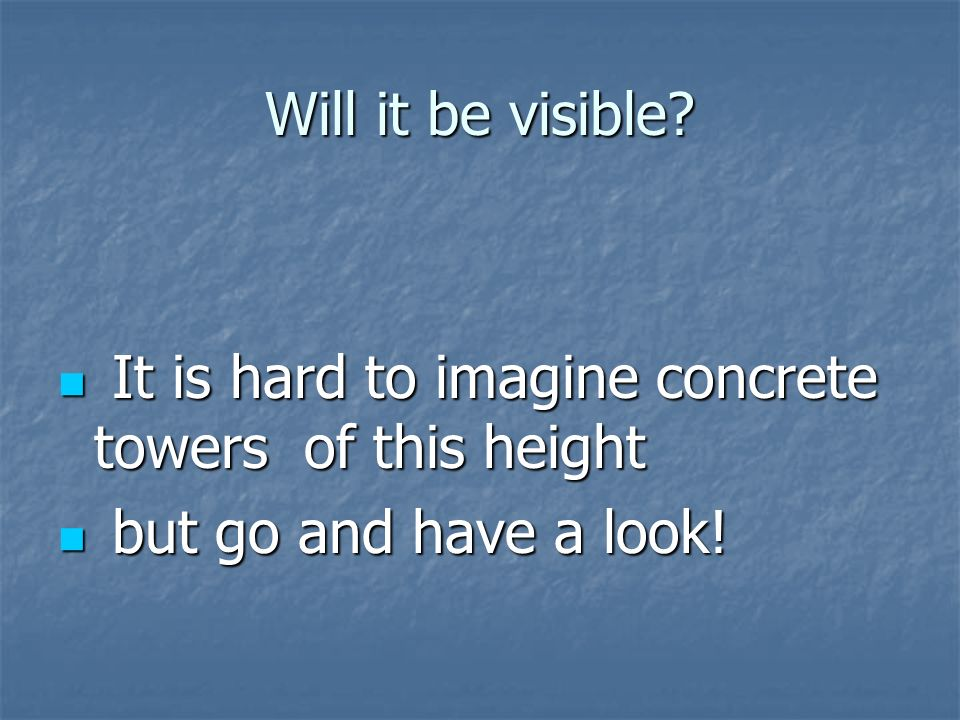 Will it be visible.