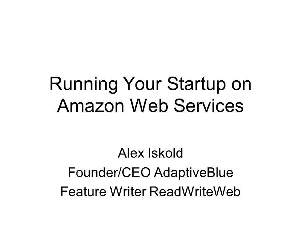 Amazon Web Services (AWS) - robust, scalable and affordable infrastructure for cloud computing.