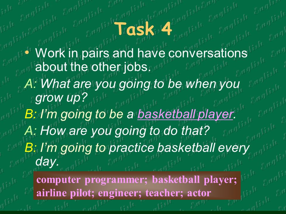 Task 5 My opinions about jobs excitingboringeasydifficultinteresting actor artist DJ police Writer … account cashier reporter teacher …