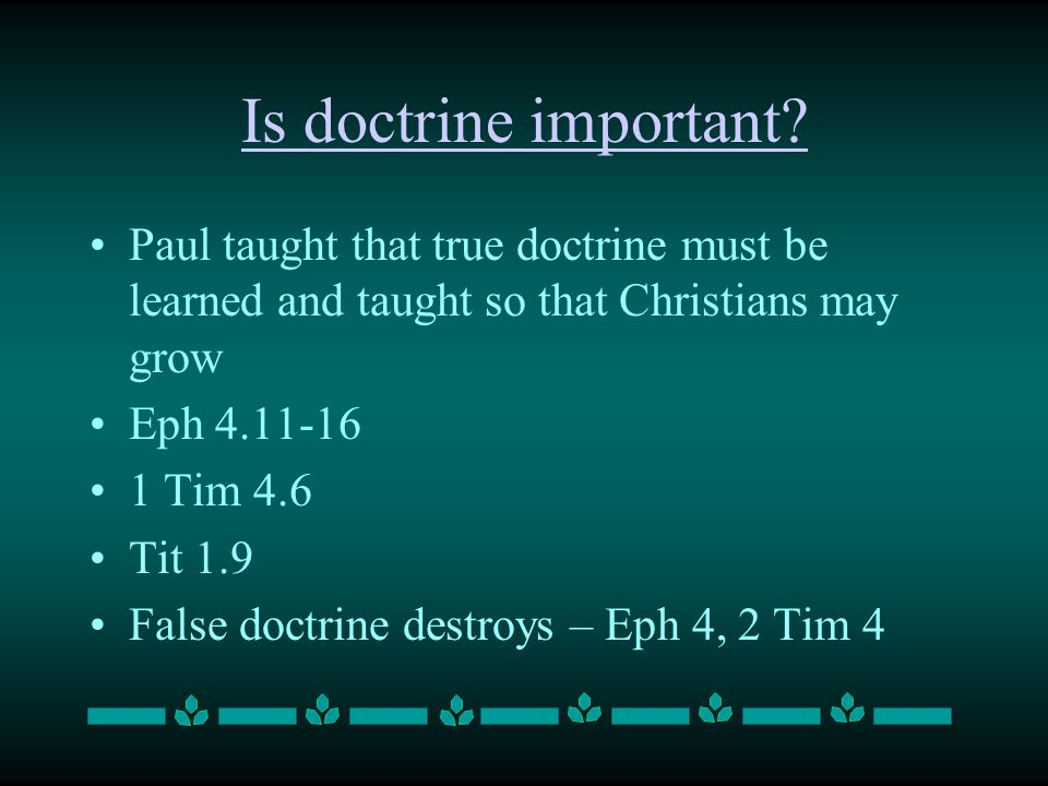 Is doctrine important.