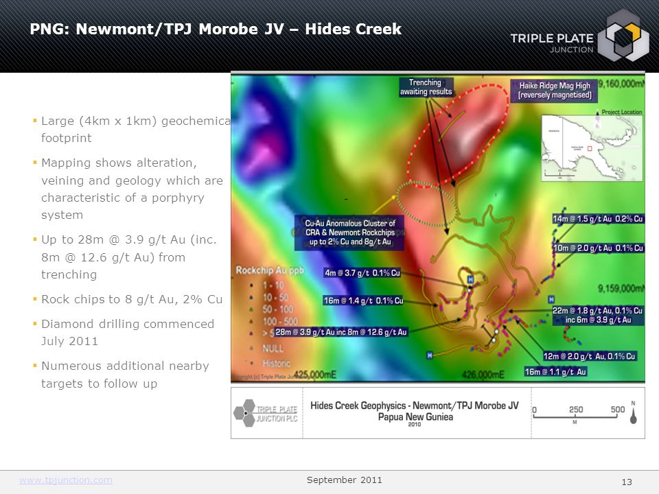 www.tpjunction.comwww.tpjunction.com September 2011 13 PNG: Newmont/TPJ Morobe JV – Hides Creek Large (4km x 1km) geochemical footprint Mapping shows